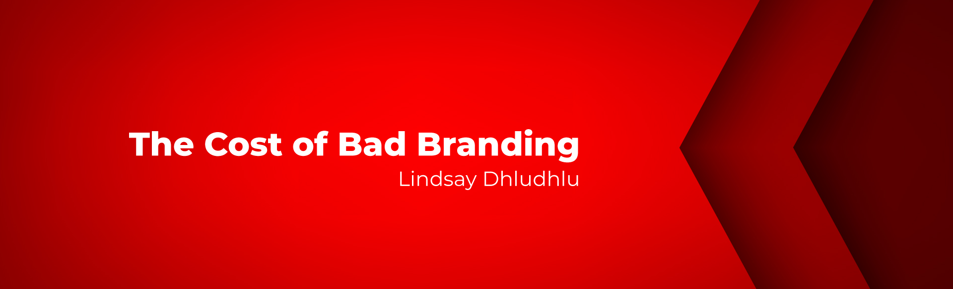 What Is The Cost of Bad Branding?